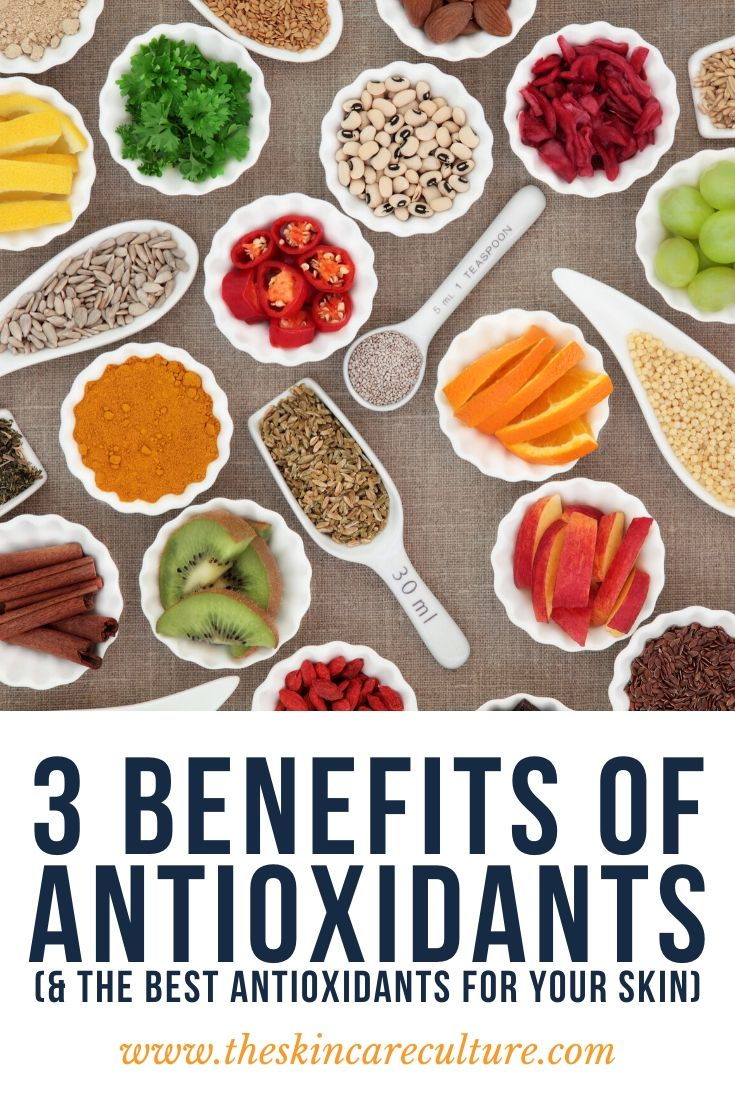 3 Benefits Of Antioxidants (& The Best Antioxidants For Your Skin)