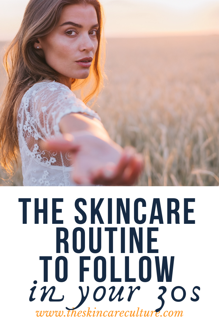 skincare routine for your 30s