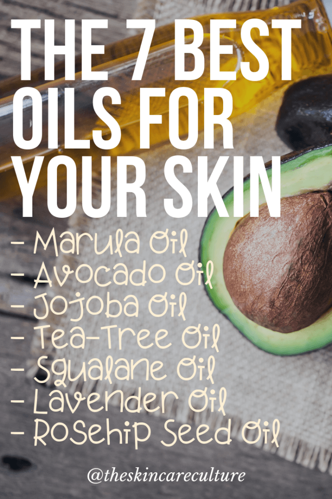 the 7 best oils for your skin
