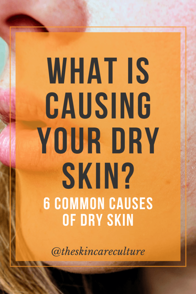 what is causing your dry skin