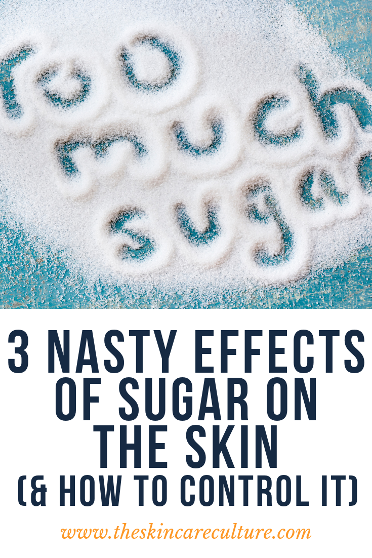 3 nasty affects of sugar on the skin
