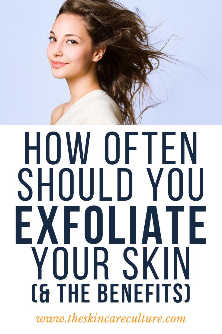 how often should you exfoliate