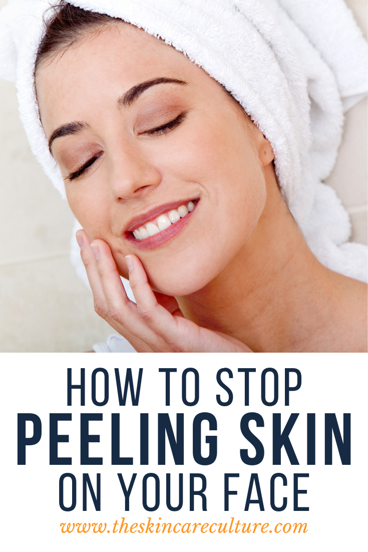 How To Stop Peeling Skin On Your Face