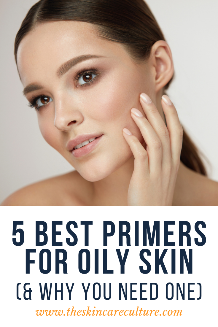 The 5 Best Primers For Oily Skin