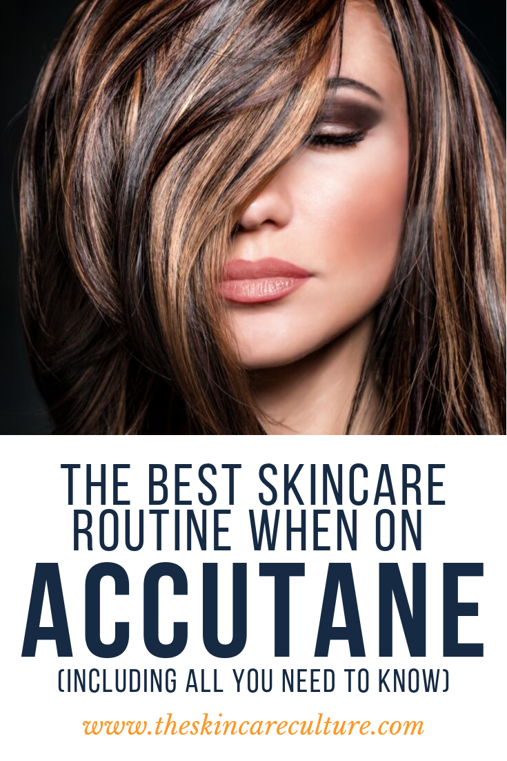 the skincare routine to follow on accutane