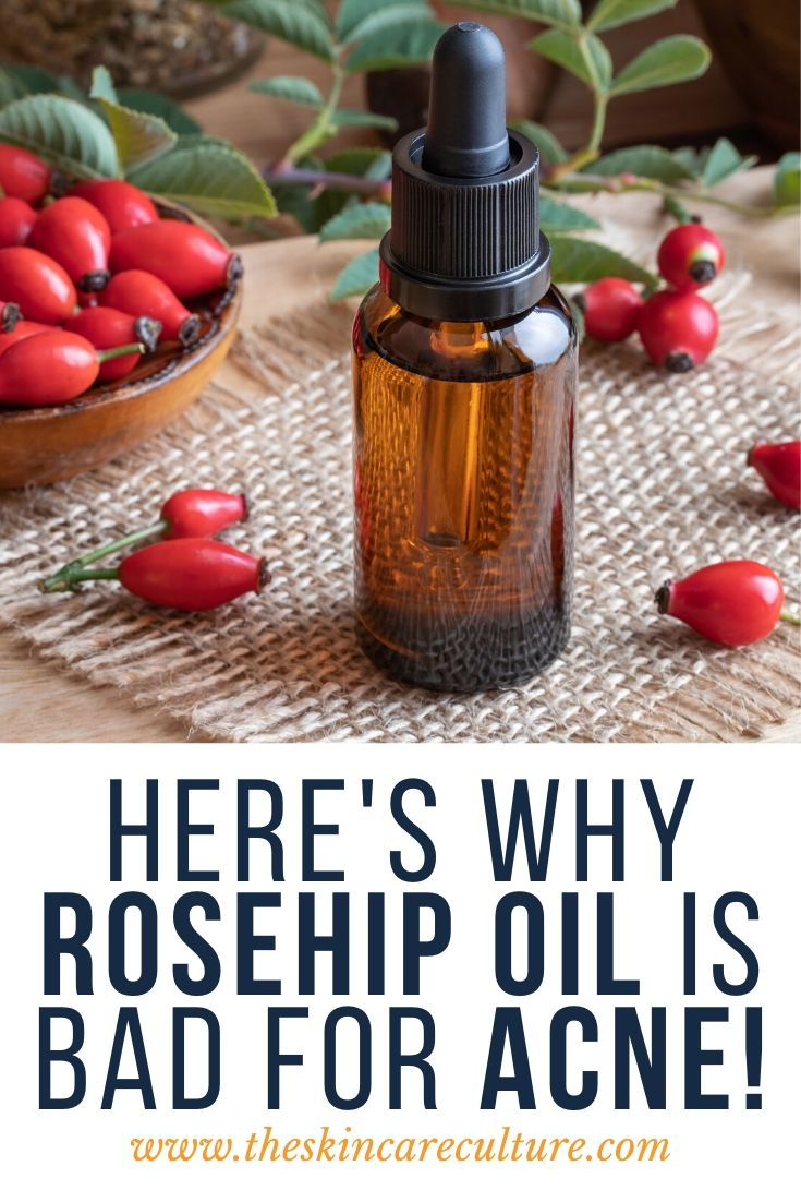 Heres Why Rosehip Oil Is Bad For Acne