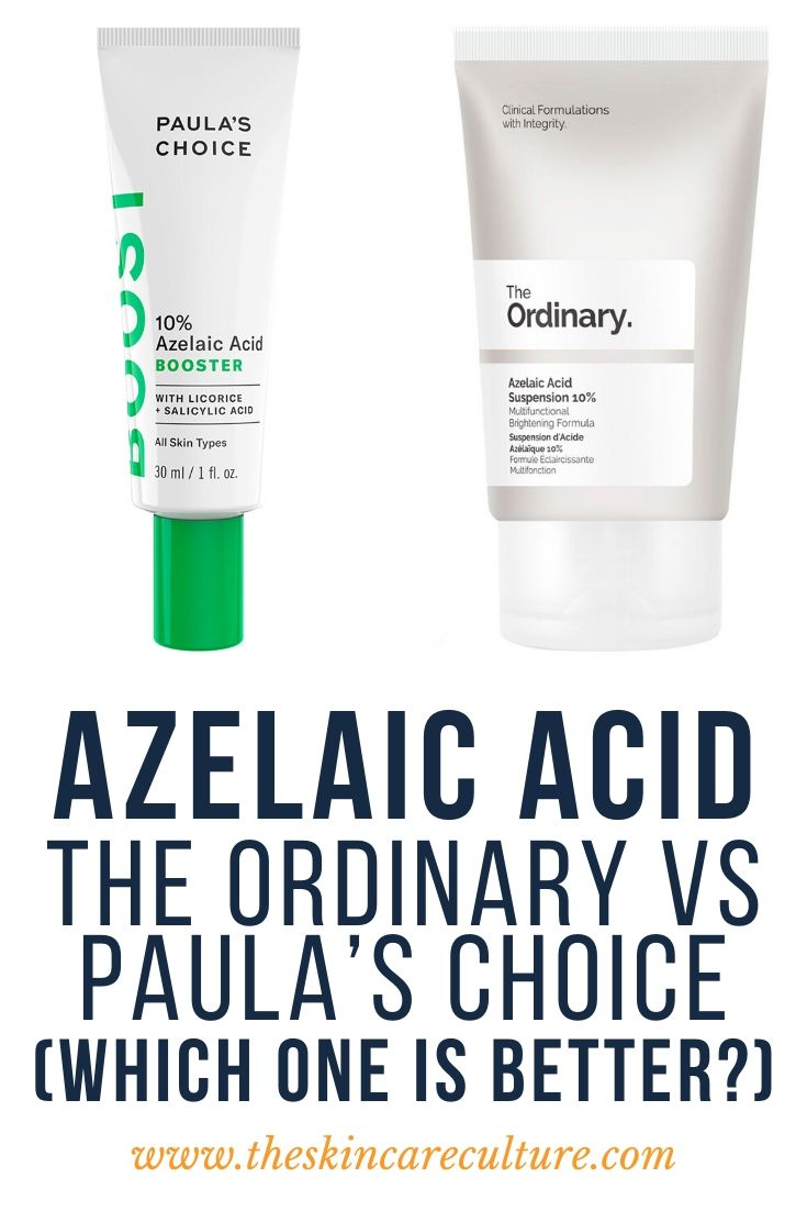 Azelaic Acid: The Ordinary vs Paula's Choice