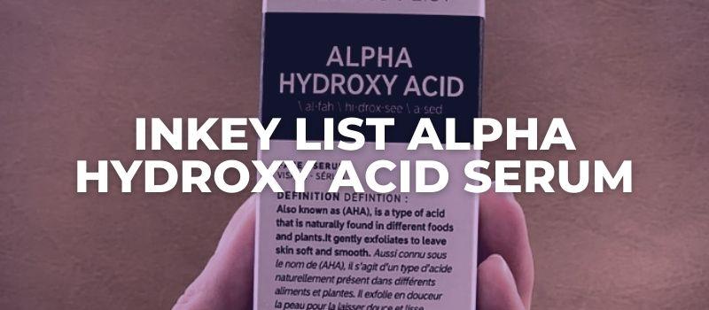 Inkey List Alpha Hydroxy Acid Serum