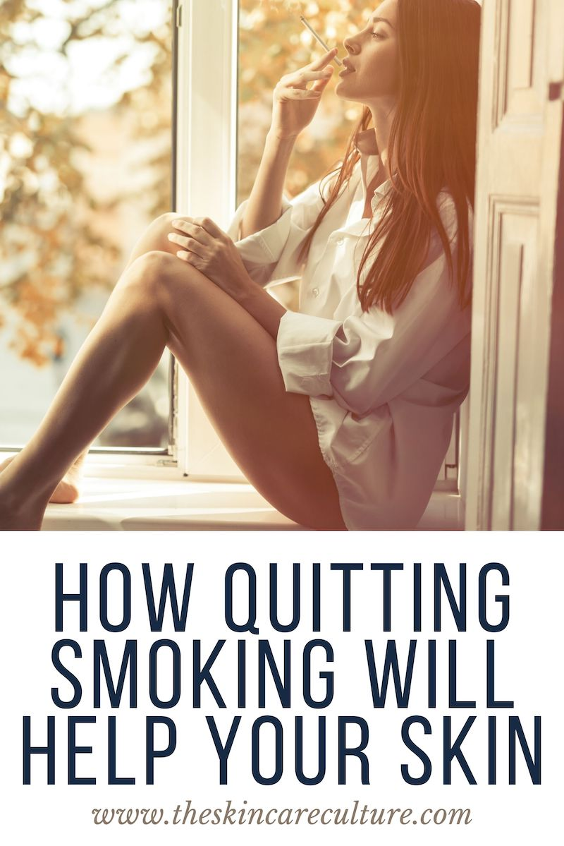How Quitting Smoking Will Help Your Skin