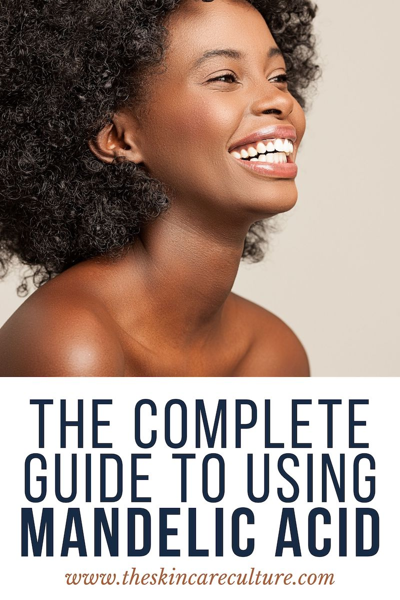 The Complete Guide To Using Mandelic Acid