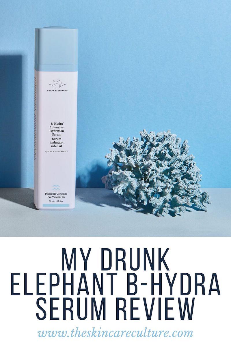 Drunk Elephant B-Hydra Serum Review