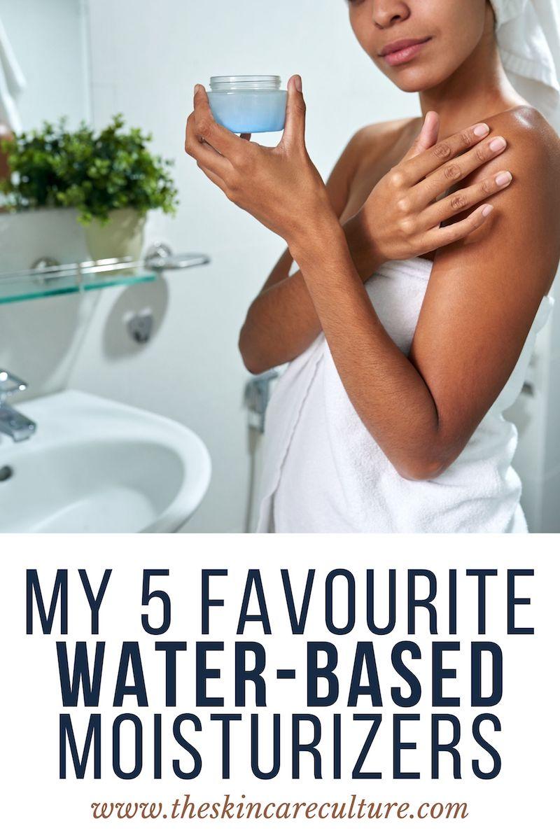 5 Best Water-Based Moisturizers