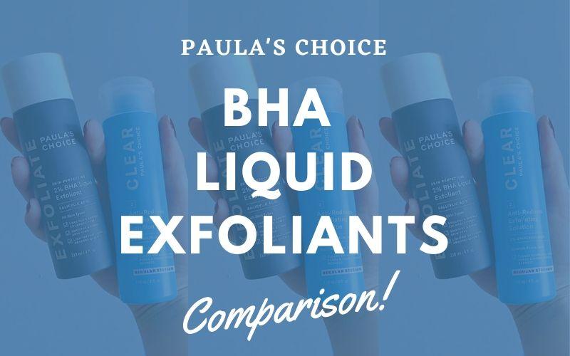 Paula's Choice CLEAR vs. PERFECTING 2% BHA Comparison