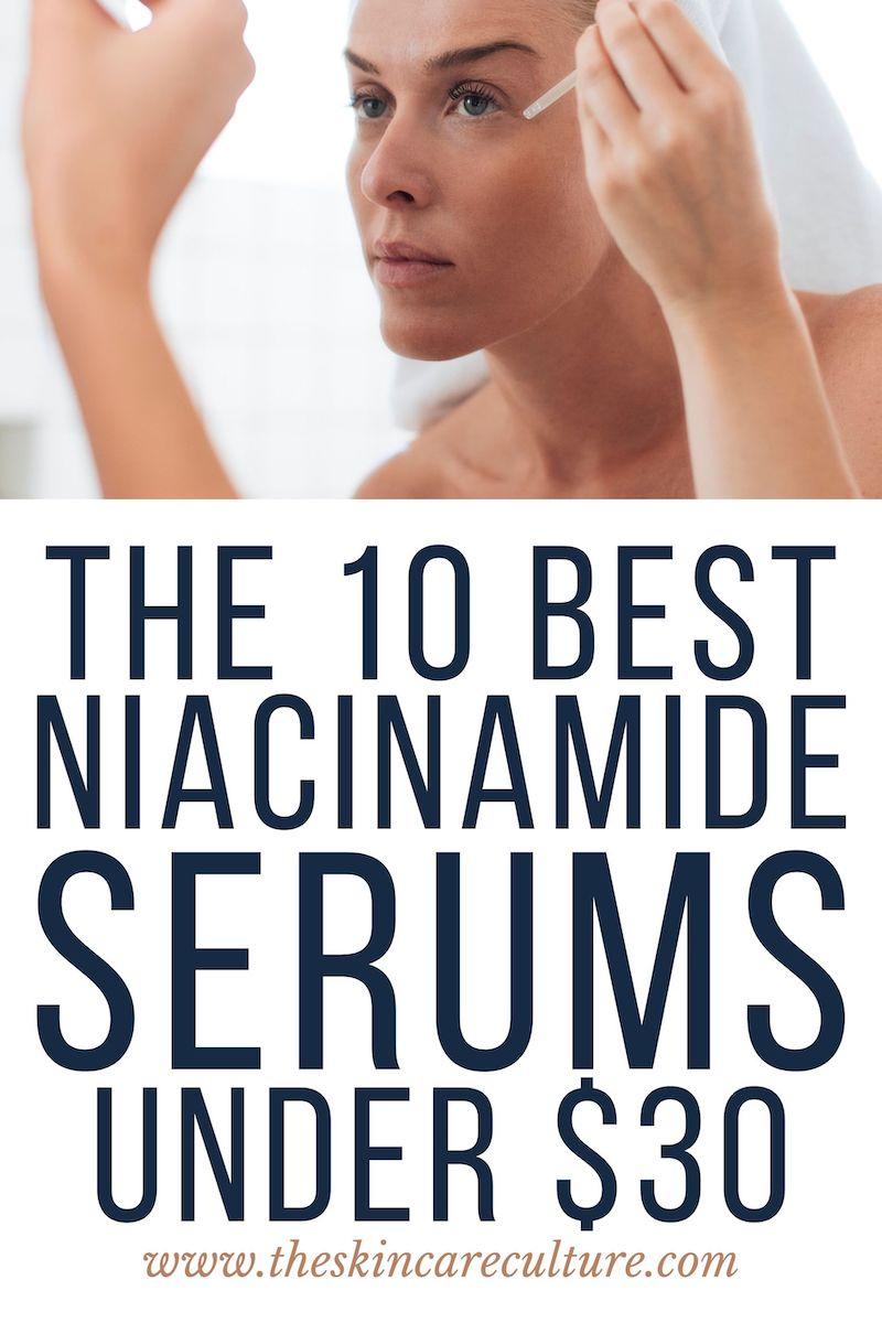10 Best Niacinamide Serums Under $30