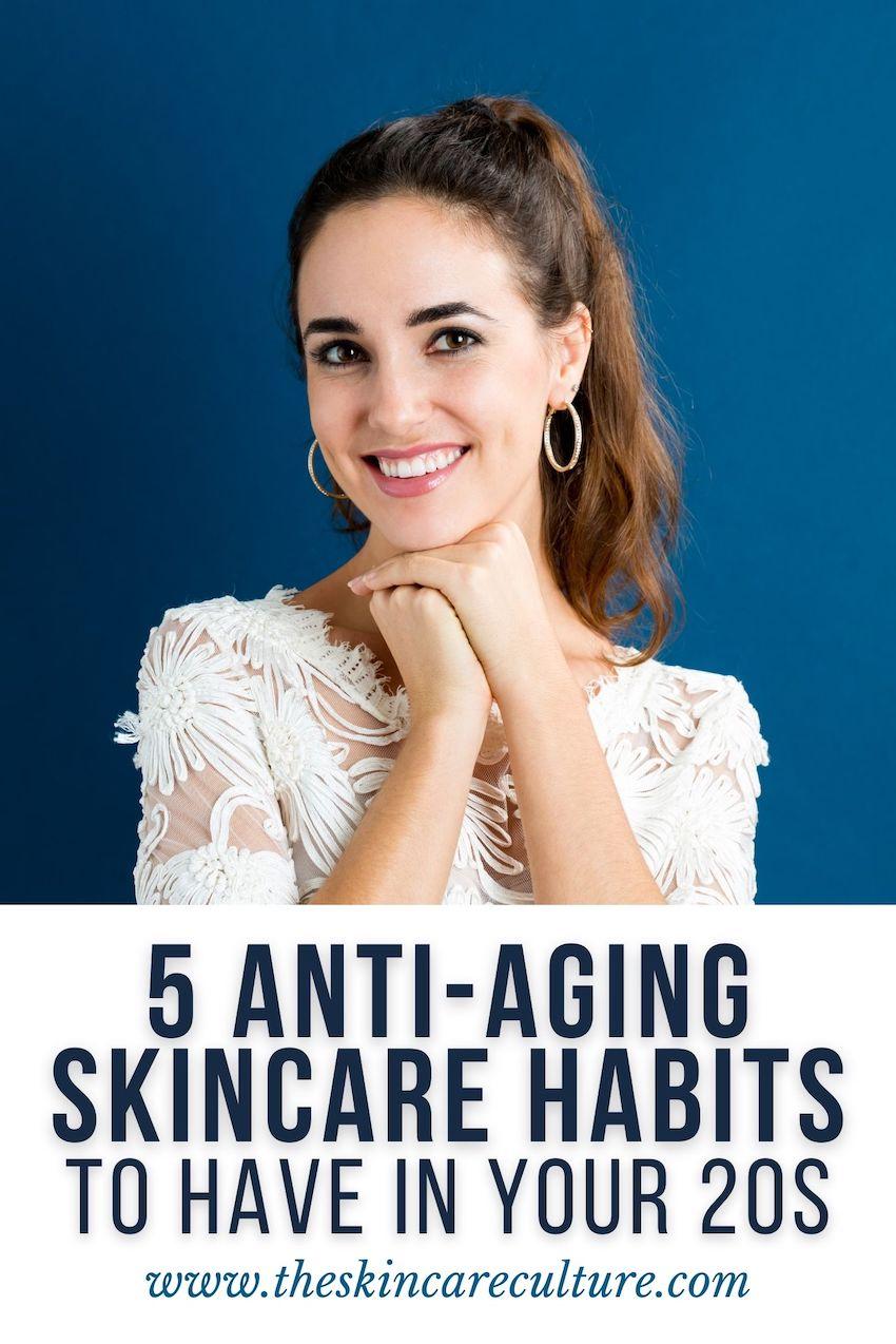Anti Aging Skincare Habits