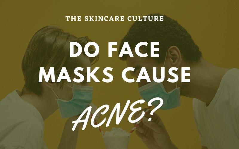 How Do Face Masks Cause Acne