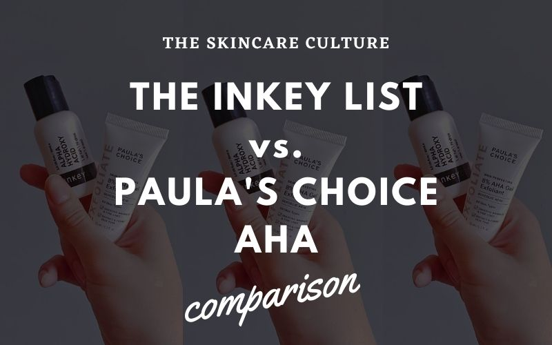 The Inkey List vs. Paula's Choice AHA Comparison