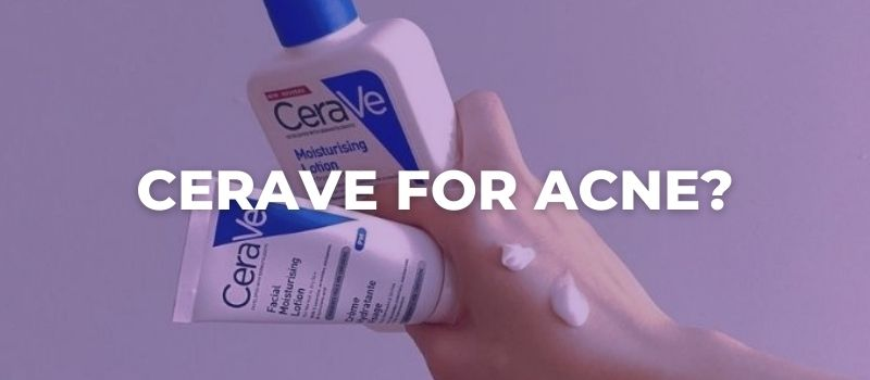 can cerave be used on acne prone skin?